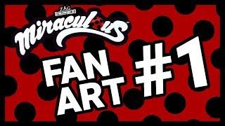 Fan Art #1 - Miraculous Ladybug Fan Art Has Arrived! Fan Art Friday!!
