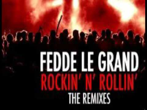 Rockin'N'Rollin(R.E.D. 's Phunk N Rollin' Remix) - Fedde Le Grand