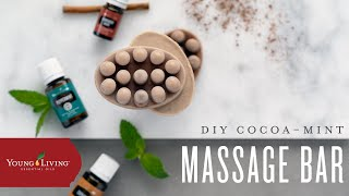 DIY Cocoa-Mint Massage Bar | Young Living Essential Oils