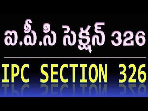 IPC Section 326 in Telugu - YouTube