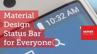 Get a Material Design Status Bar & Icons on Any Android Device [How-To]