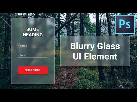How To Create Blurry Glass Effect In Adobe Photoshop
