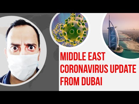 Coronavirus Breakout Update in the Middle East from Dubai
