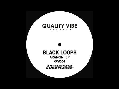 Black Loops & Ed Herbst - Arancini