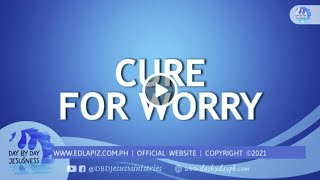 Ed Lapiz - CURE FOR WORRY  /Latest Sermon Review New Video (Official Channel 2020)