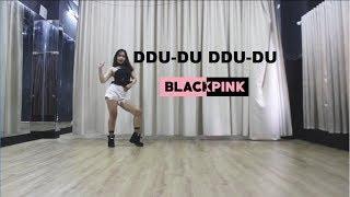 BLACKPINK - '뚜두뚜두 (DDU-DU DDU-DU)' _ Dance cover