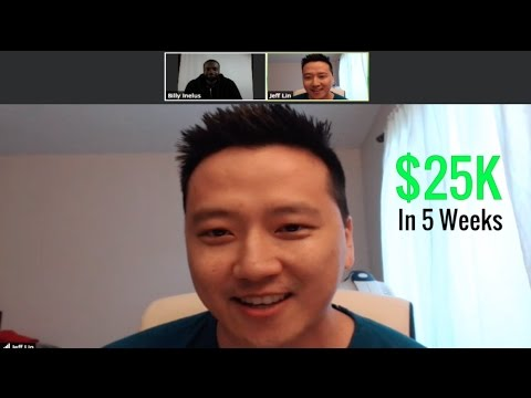 How Jeff Lin Made $25K Online In 5 Weeks With NO PAID ADVERTISING