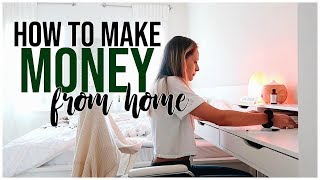 HOW TO MAKE MONEY WORKING FROM HOME | How Much I Make + Ways I Make A Living Online