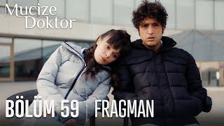 Mucize Doktor 59. Bölüm Fragmanı
