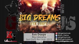 Fya Doops - Big Dreams (Official Audio 2019)
