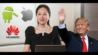 Huawei CFO'su tutuklandı ortalık karıştı! iOS Android savaşı başladı!