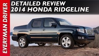 Here's the 2014 Honda Ridgeline Review on Everyman Driver