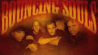 Bouncing Souls - Sarah Saturday