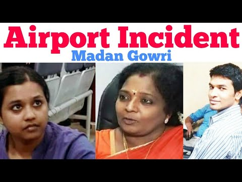 Airport Incident | Tamil | Madan Gowri | Tamizhisai | Sophia | Thoothukudi