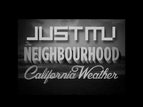 The Neighbourhood - Sweater Weather (Just MV Remix)