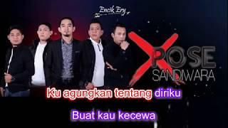 XPOSE Band - Sandiwara Minus One [ Karaoke ] + Lyrics