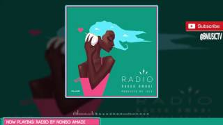 Nonso Amadi - Radio (Prod. Juls) ( AUDIO 2016)