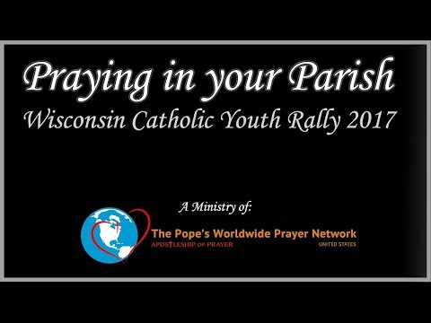 Praying In Your Parish - WCYR Part 2