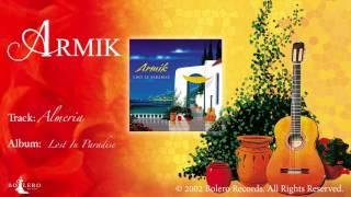 Armik – Almeria - OFFICIAL – Nouveau Flamenco, Spanish Guitar
