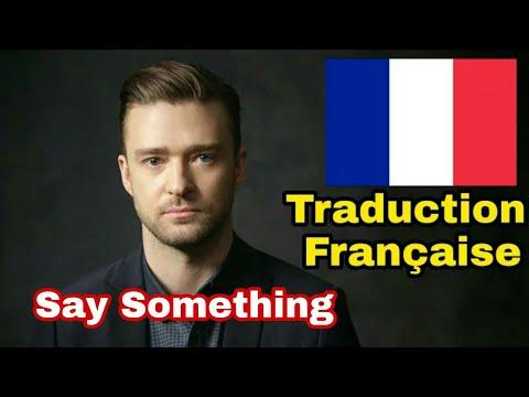 Justin Timberlake - SAY SOMETHING - Ft. Chris Stapleton Traduction Française