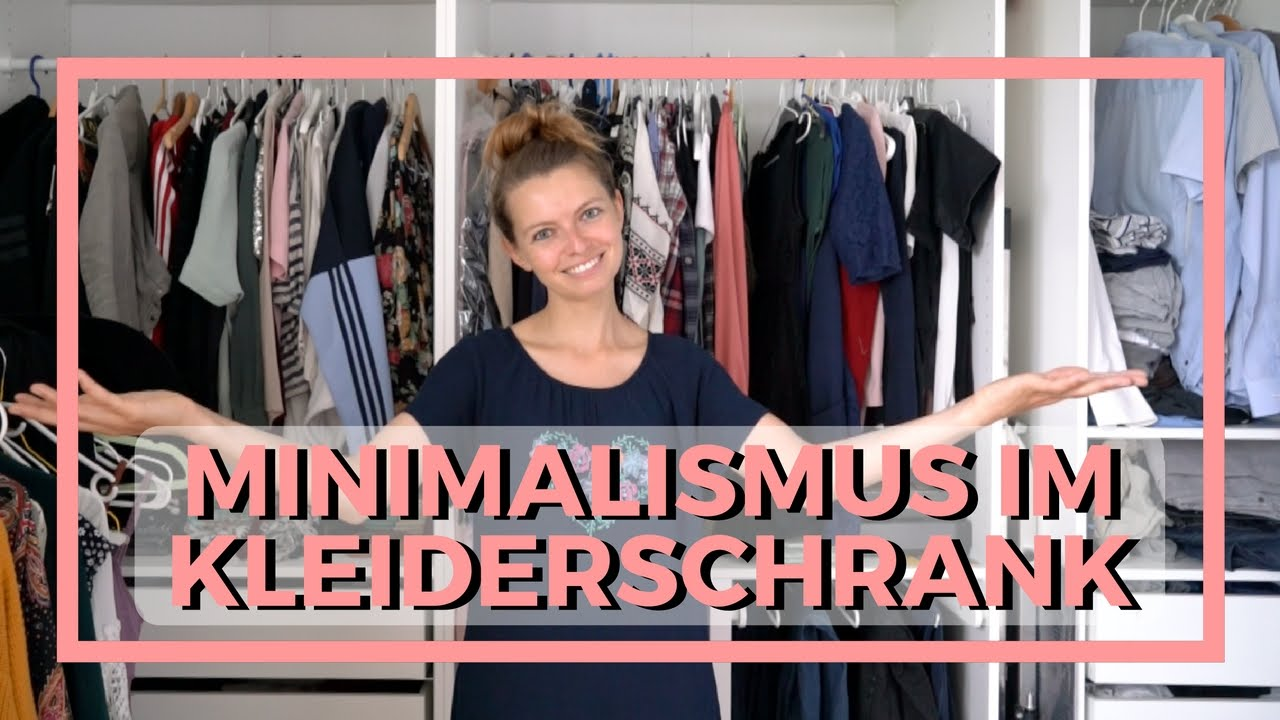 Kleiderschrank ausmisten minimalismus lilies diary youtube for Youtube minimalismus