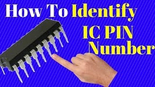 how to identify ic pin number