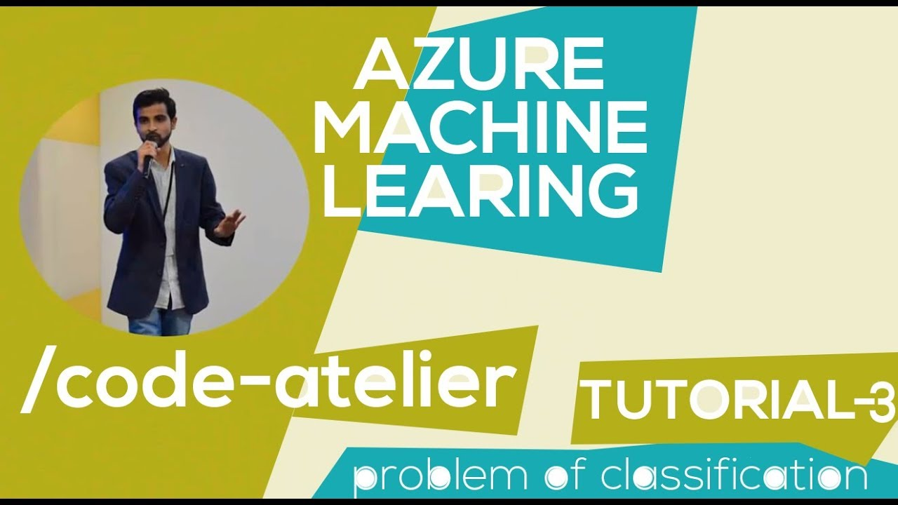 Azure Machine Learning #3   Problem of Classification   {Tutorial - 3}