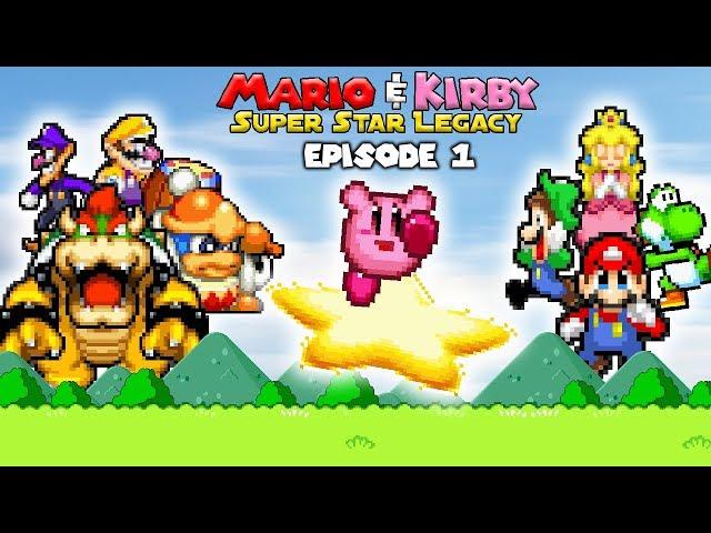 Mario & Kirby: Super Star Legacy - (Episode 1)