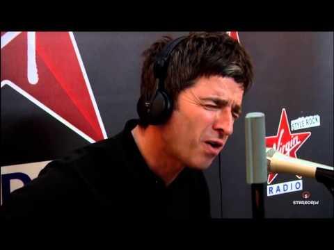 Noel Gallagher-Wonderwall acoustic Virgin Radio