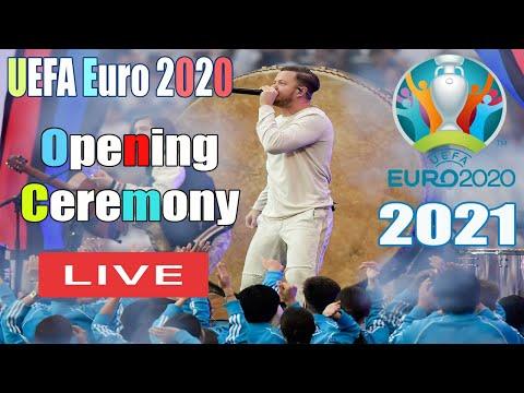 UEFA Euro 2021 Opening Ceremony Live | 2021 UEFA Euro Openin