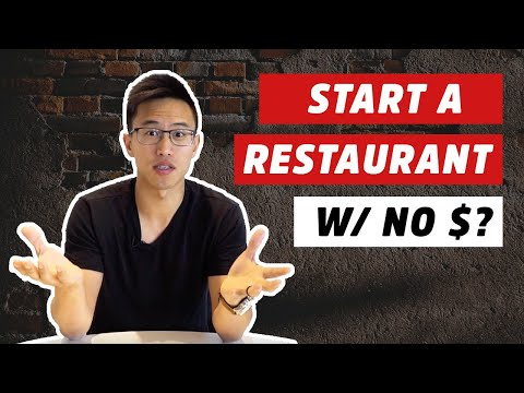 How To Open A Restaurant With NO Money? | Small Business Advice Restaurant Funding 2020