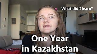One year in Kazakhstan: What I've Learned