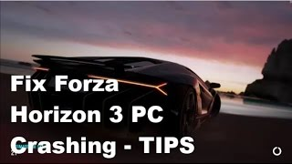 How to fix Forza Horizon 3 Crashes on Pc, 80% chance to work