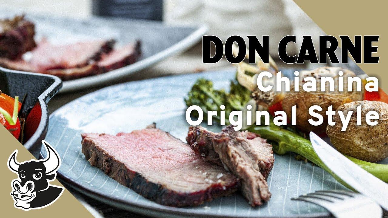 Chianina Original Style | Rezept |DON CARNE