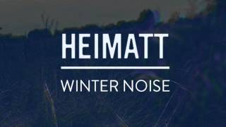 Heimatt - Winter Noise (promovideo)