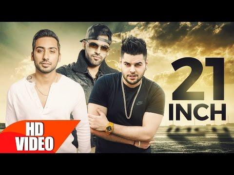 21 Inch (Full Song) | Raj Sandhu Feat Shrey Sean | Harj Nagra | Latest Punjabi Song 2016