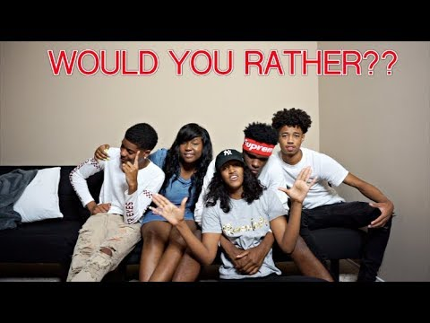 WOULD YOU RATHER FT IAM JUST AIRI, CHRIS AND TRAY?