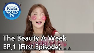 The Beauty A Week | 더 뷰티 어위크 EP 1 [SUB : ENG /2018.03.02]