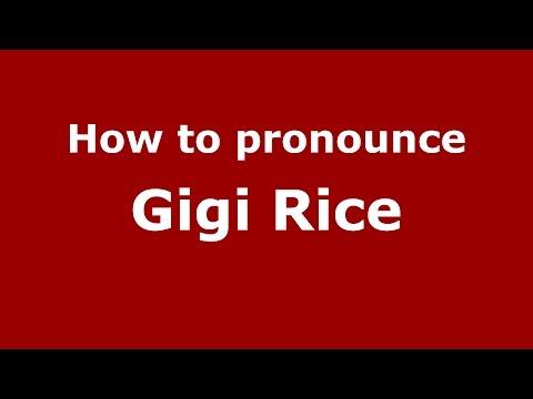 How to pronounce Gigi Rice American EnglishUS  PronounceNames.com