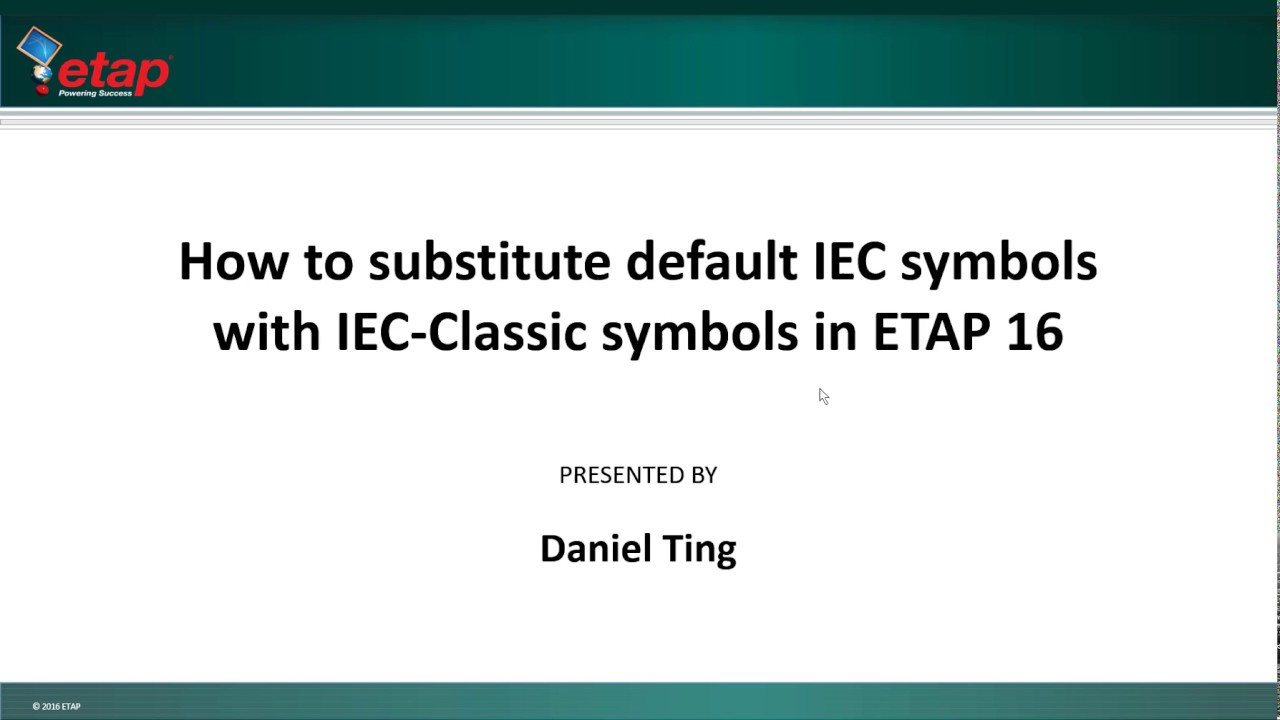ETAP 16 - How To Substitute Default IEC Symbols With IEC Classic ...