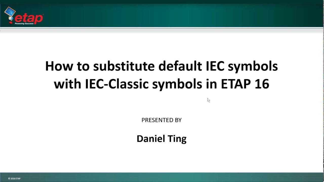 Etap 16 how to substitute default iec symbols with iec classic etap 16 how to substitute default iec symbols with iec classic symbols buycottarizona