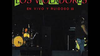 Los Violadores - Viva la revolution (AUDIO)