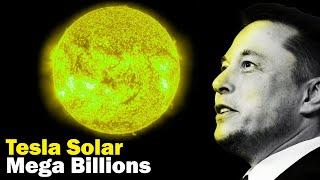 Tesla Solar Will Make Billions