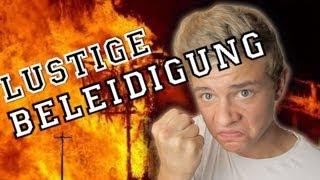 LUSTIGE BELEIDIGUNGEN und SCHIMPFWÖRTER !!! :D