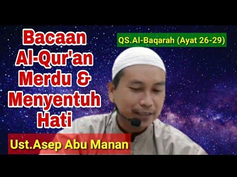 bacaan-al-quraan-yang-sangat-merdu-dan-menyentuh-hati-(qs.al-baqarah-26-29)-|-ust.asep-abu-manan