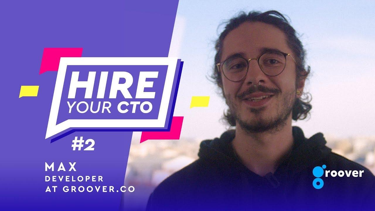 HireYourCTO - Episode 2 : Max de Groover 🎵🤘