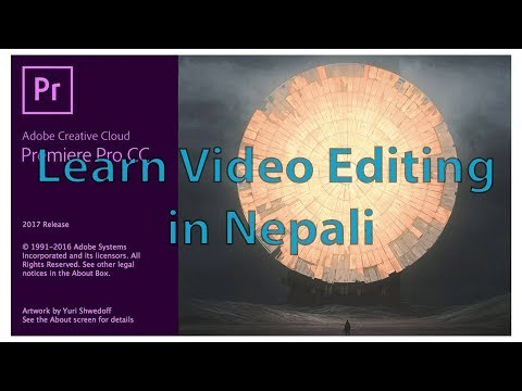 Learn Video editing (Premiere Pro) In Nepali    Big Tutorial    Bigyan Karki