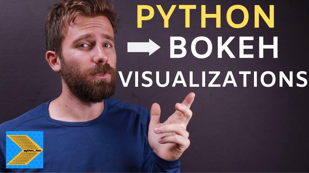 Python Bokeh Tutorial - Creating Interactive Web Visualizations