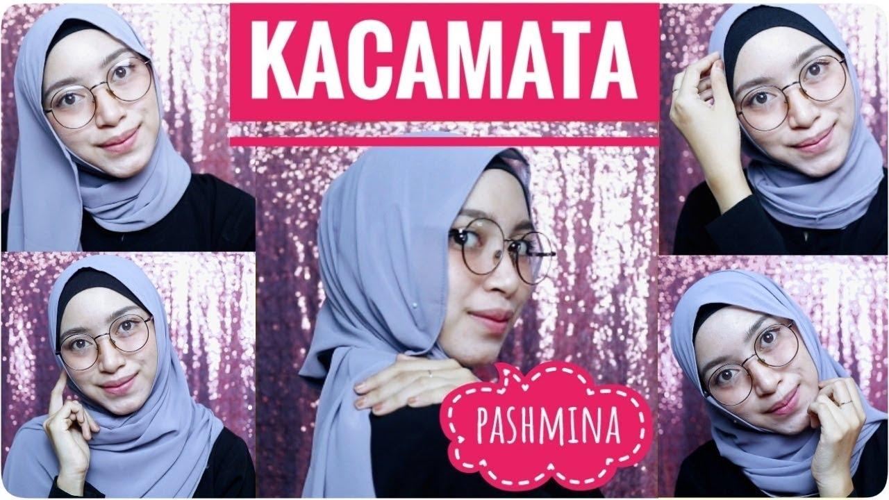 Tutorial Hijab Pakai Kacamata Pashmina Youtube