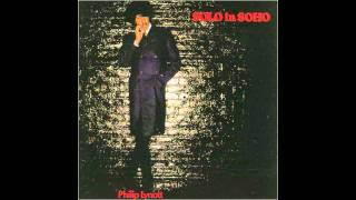 Phil Lynott - Solo In Soho [Studio Version]